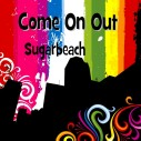 "Sugarbeach ""Come On Out"" Theme song for Vacouver Outgames 2011"