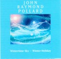 "John Raymond Pollard ""Wintertime Sky - Winter Holiday"" cover and website link"