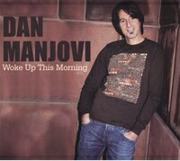 "Dan Manjovi ""Woke Up This Morning"" CD cover and link."