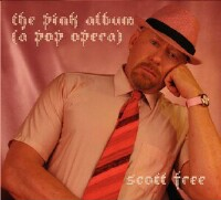 "Scott Free ""The Pink Album, A Pop Opera"" CD cover and link"