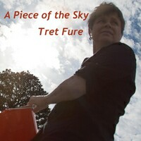 "Tret Fure ""A Piece Of The Sky"" CD cover and website link."